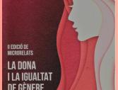 II Edició  microrelats. La dona i la igualtat de gènere